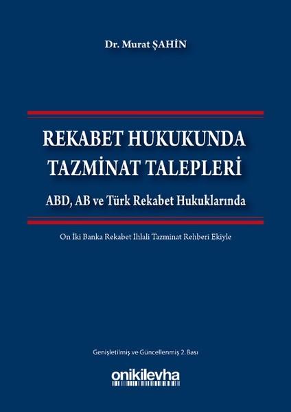 Rekabet Hukukunda Tazminat Talepleri.pdf
