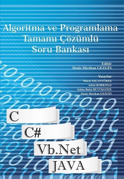 Algoritma ve Programlama Tamamı Çözümlü Soru Bankası.pdf