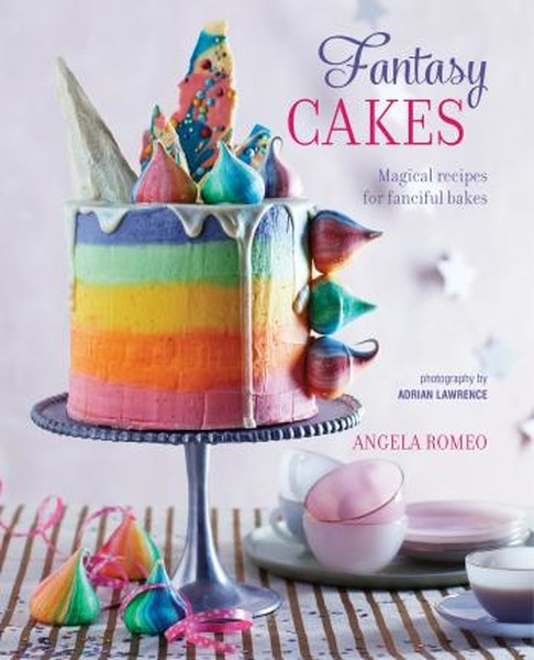 Fantasy Cakes: Magical recipes for fanciful bakes.pdf