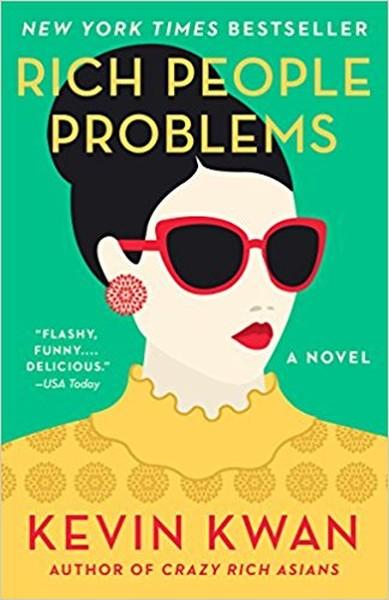 Rich People Problems: A Novel (Crazy Rich Asians Trilogy).pdf