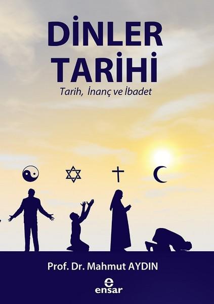 Dinler Tarihi-Tarih, İnanç ve İbadet.pdf