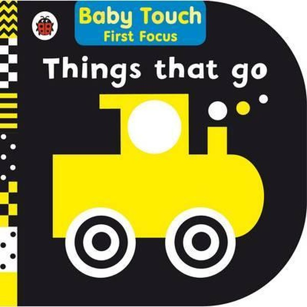 Things That Go: Baby Touch First Focus.pdf