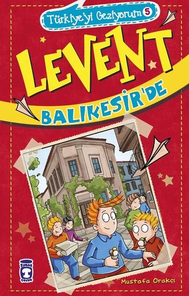 Levent Balıkesirde-Türkiyeyi Geziyorum 5.pdf