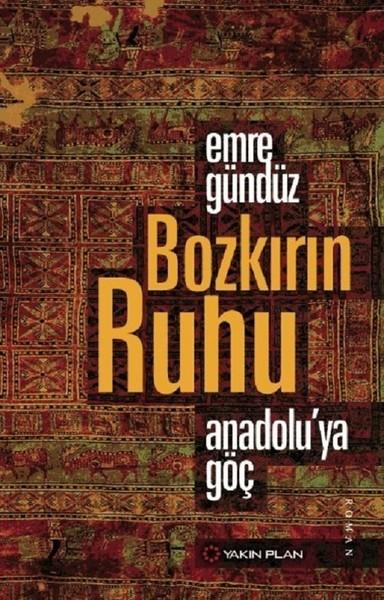 Bozkırın Ruhu Anadoluya Göç.pdf