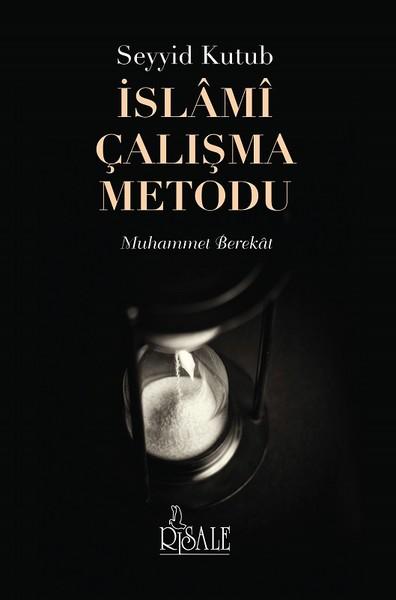 Seyyid Kutub İslami Çalışma Metodu.pdf