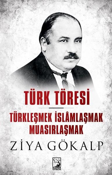Türk Töresi-Türkleşmek İslamlaşmak Muasırlaşmak.pdf
