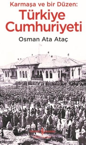Karmaşa ve Bir Düzen: Türkiye Cumhuriyeti.pdf
