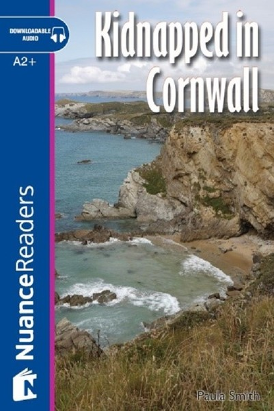 Kidnapped in Cornwall+Audio (A2+) Nuance Readers L.4.pdf