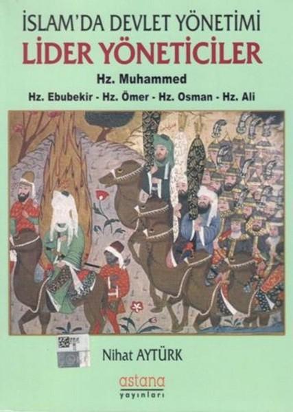 İslamda Devlet Yönetimi Lider Yöneticiler-Hz. Muhammed-Hz. Ebubekir-Hz. Ömer-Hz. Osman-Hz. Ali.pdf
