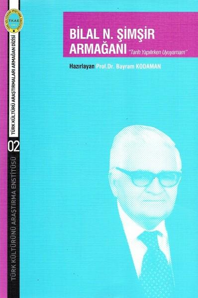 Bilal N.Şimşir Armağanı.pdf