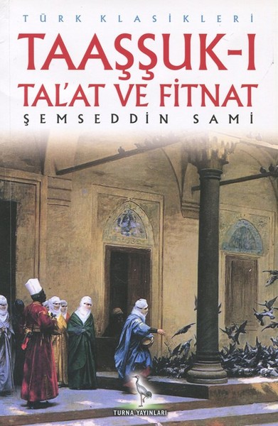 Taaşşuk-ı Tal'at ve Fitnat.pdf
