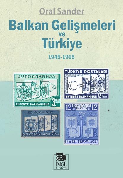 Balkan Gelişmeleri ve Türkiye 1945-1965.pdf