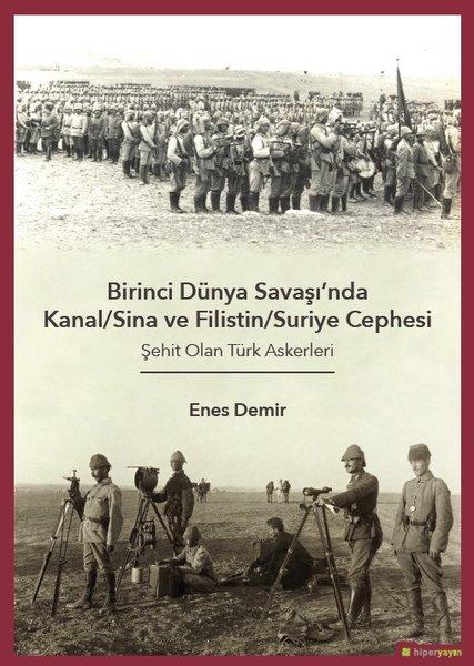 Birinci Dünya Savaşında Kanal-Sina ve Filistin-Suriye Cephesi.pdf