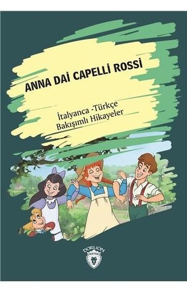 Anna Dai Capelli Rossi-İtalyanca Türkçe Bakışımlı Hikayeler.pdf