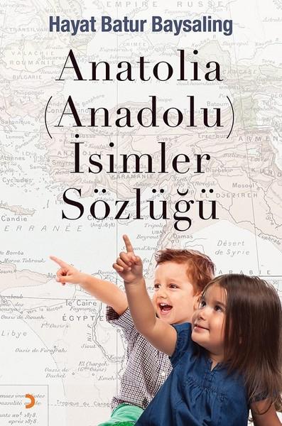 Anatolia-Anadolu-İsimler Sözlüğü.pdf