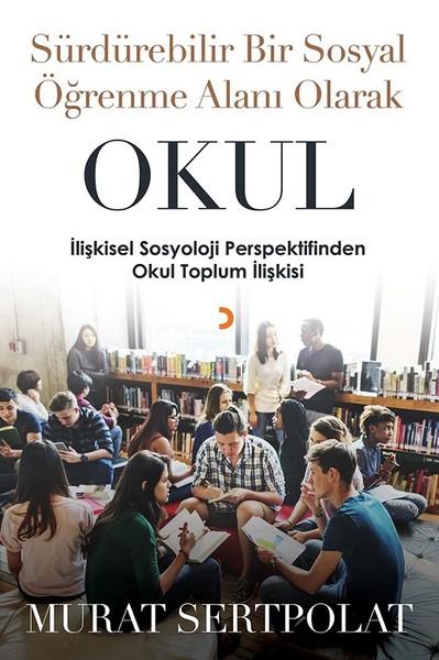 Sürdürülebilir Bir Sosyal Öğrenme Alanı Olarak Okul.pdf