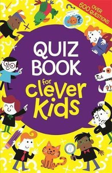 Quiz Book for Clever Kids (Buster Brain Games).pdf