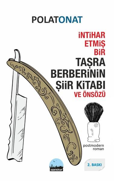İntihar Etmiş Bir Taşra Berberinin Şiir Kitabı ve Önsözü.pdf