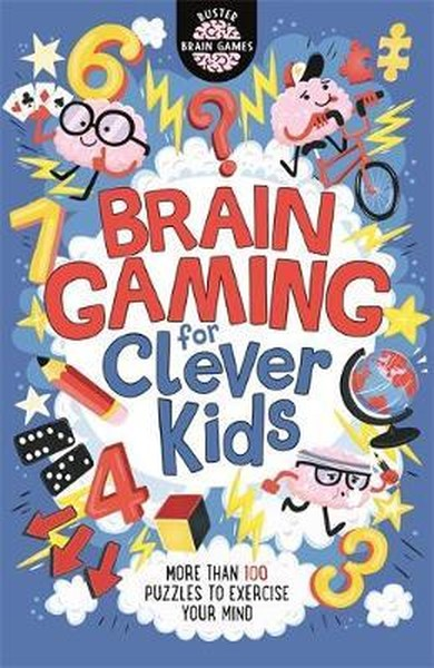 Brain Gaming for Clever Kids (Buster Brain Games).pdf