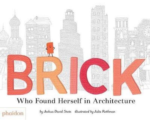 Brick: Who Found Herself in Architecture.pdf