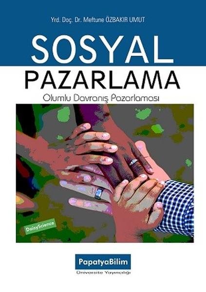 Sosyal Pazarlama-Olumlu Davranış Pazarlaması.pdf