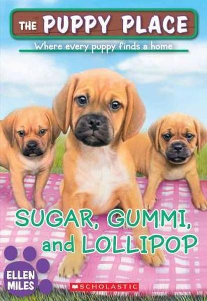 Sugar, Gummi and Lollipop (The Puppy Place #40).pdf