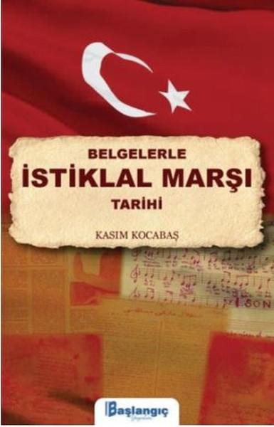 Belgelerle İstiklal Marşı Tarihi.pdf