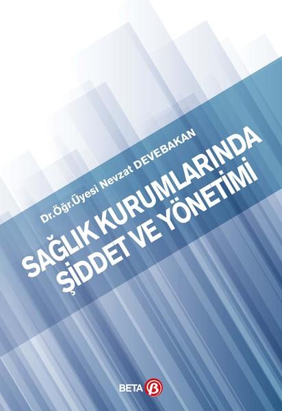 Sağlık Kurumlarında Şiddet ve Yönetimi.pdf