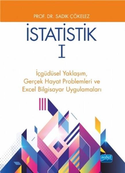 İstatistik 1-İçgüdüsel Yaklaşım,Gerçek Hayat Problemleri ve Excel Bilgisayar Uygulamaları.pdf