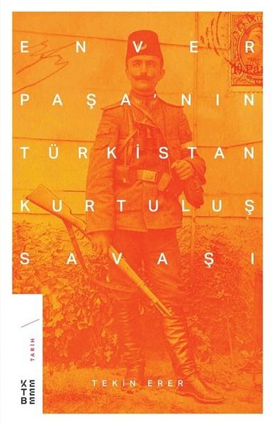 Enver Paşanın Türkistan Kurtuluş Savaşı.pdf