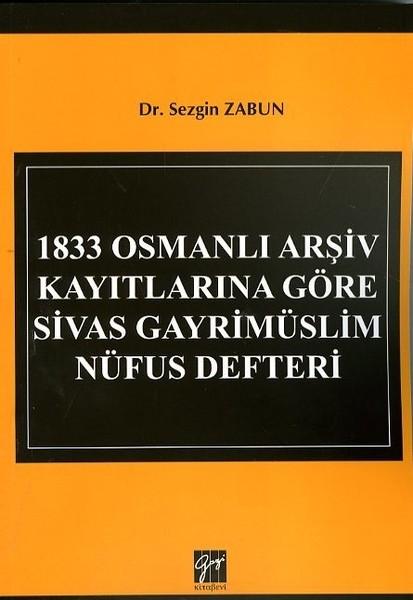1833 Osmanlı Arşiv Kayıtlarına Göre Sivas Gayrimüslim Nüfus Defteri.pdf