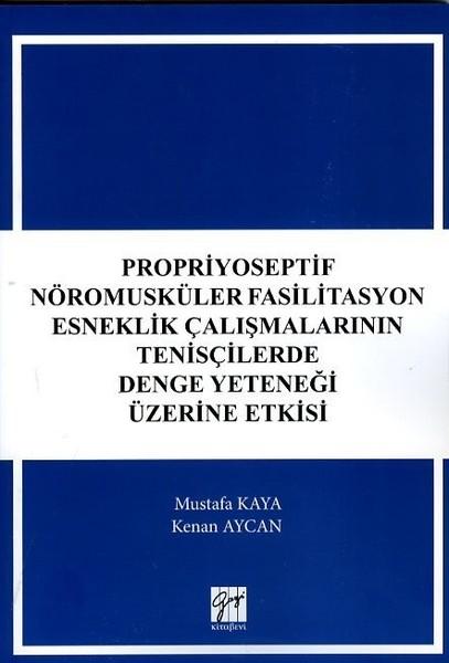 Propriyoseptif Nöromusküler Fasilitasyon Esneklik Çalışmalarının Tenisçilerde Denge Yeteneği Üzerine.pdf