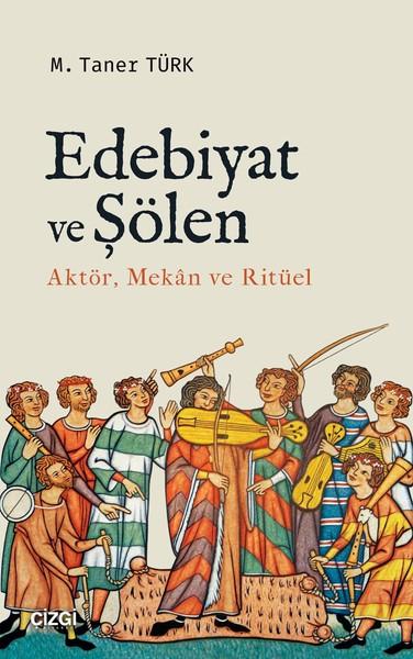 Edebiyat ve Şölen Aktör, Mekan ve Ritüel.pdf