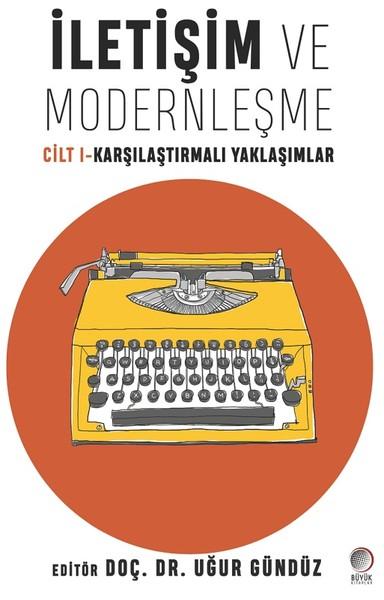 İletişim ve Modernleşme Cilt 1-Karşılaştırmalı Yaklaşımlar.pdf