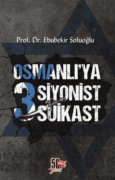 Osmanlıya 3 Siyonist Suikast.pdf