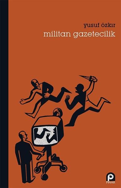 Militan Gazetecilik.pdf