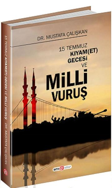 15 Temmuz Kıyam(Et) Gecesi ve Milli Vuruş.pdf