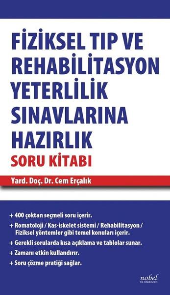 Fiziksel Tıp ve Rehabilitasyon Yeterlilik Sınavlarına Hazırlık Soru Kitabı.pdf