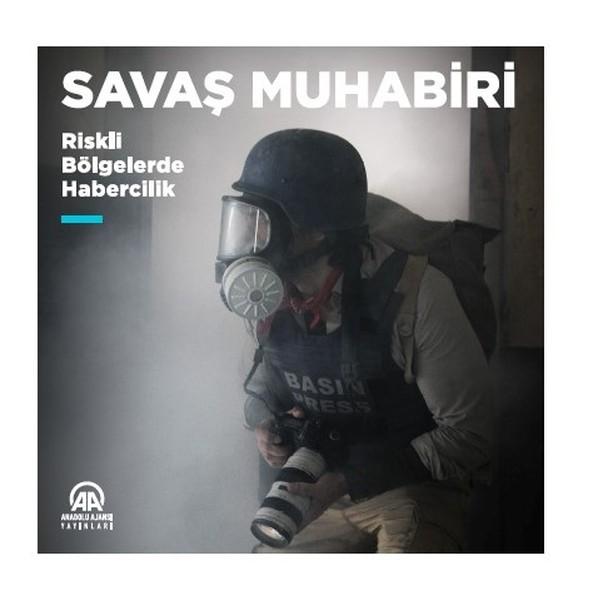 Savaş Muhabiri-Riskli Bölgelerde Habercilik.pdf
