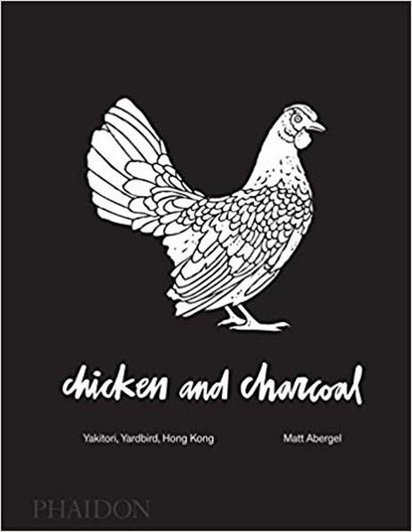 Chicken and Charcoal: Yakitori, Yardbird, Hong Kong.pdf