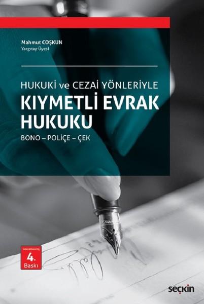 Hukuki ve Ceza Yönleriyle Kıymetli Evrak Hukuku.pdf
