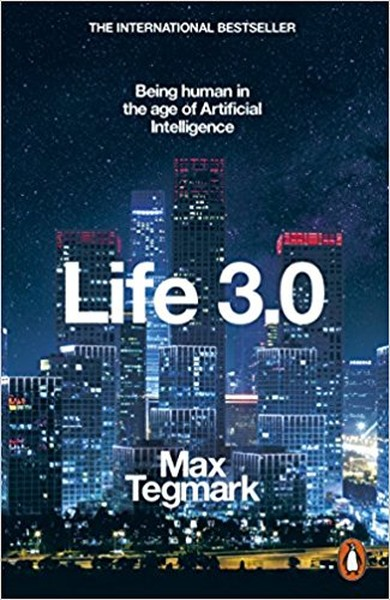 Life 3.0: Being Human in the Age of Artificial Intelligence.pdf