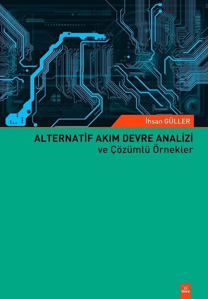 Alternatif Akım Devre Analizi ve Çözümlü Örnekler.pdf