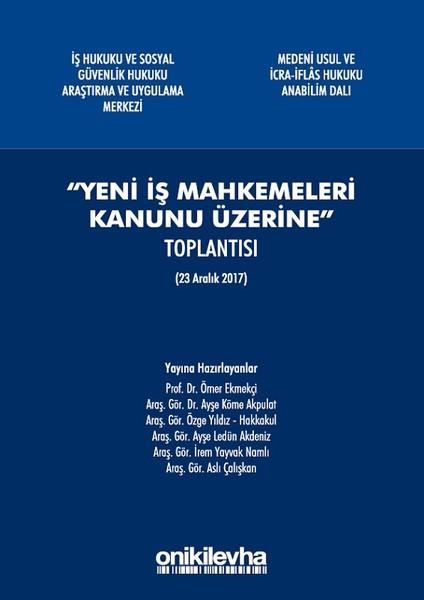 Yeni İş Mahkemeleri Kanunu Üzerine.pdf