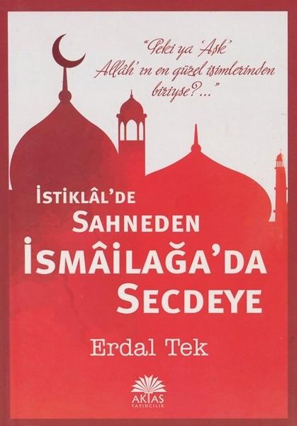 İstiklalde Sahneden İsmailağada Secdeye.pdf