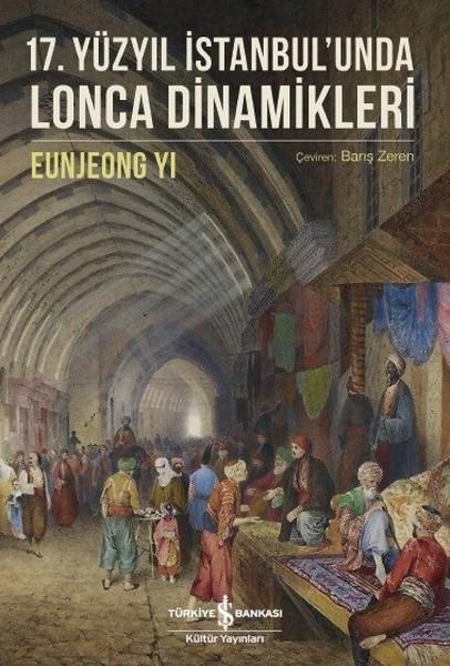 17.Yüzyıl İstanbulunda Lonca Dinamikleri.pdf
