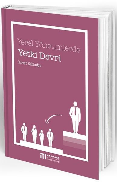 Yerel Yönetimlerde Yetki Devri.pdf