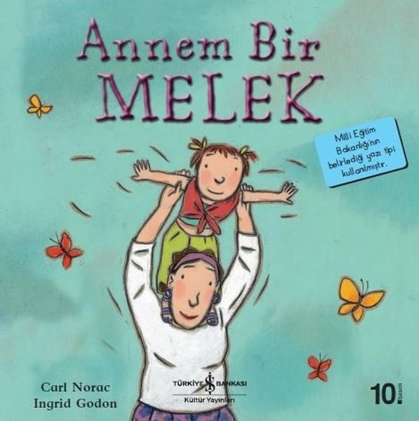 Annem Bir Melek-İlk Okuma Kitaplarım.pdf