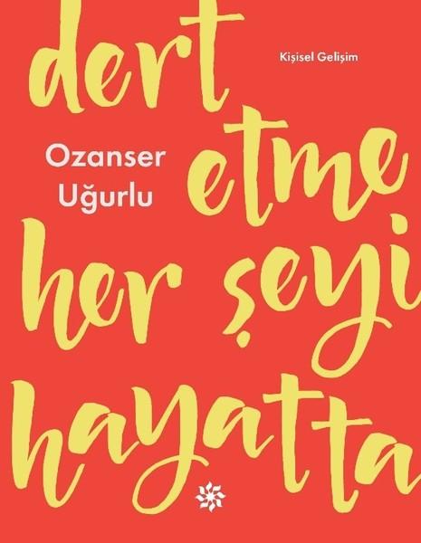 Dert Etme Her Şeyi Hayatta.pdf