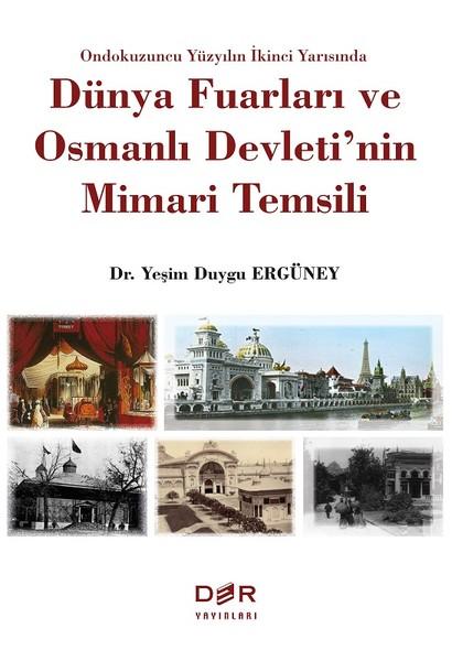 Dünya Fuarları ve Osmanlı Devletinin Mimari Temsili.pdf